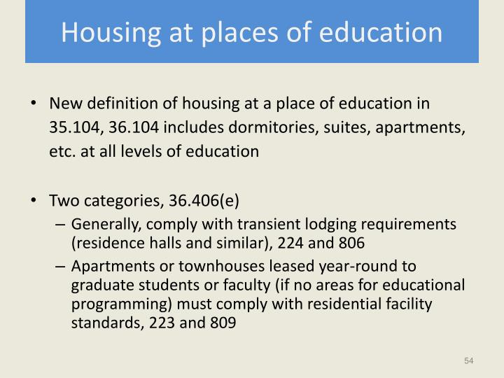 Housing at places of education