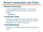 brand communities and tribes