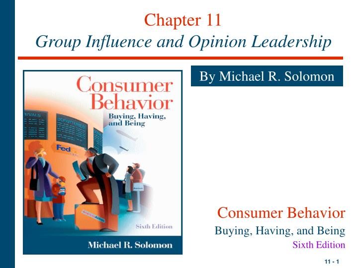 chapter 11 group influence and opinion leadership n.