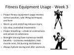 fitness equipment usage week 3