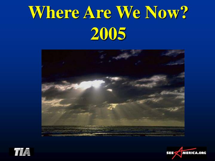 Where are we now 2005