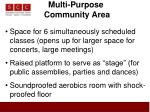 multi purpose community area