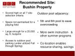 recommended site bushin property