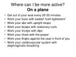 where can i be more active on a plane