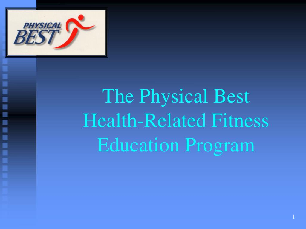 the physical best health related fitness education program l.