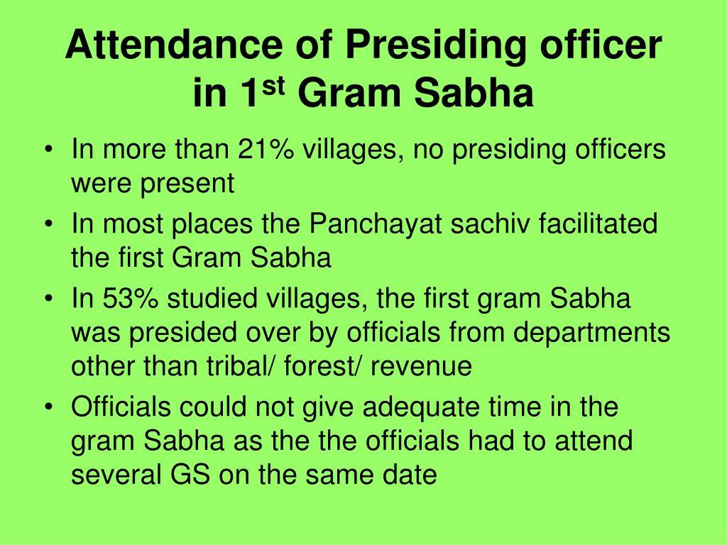 Attendance of Presiding officer in 1