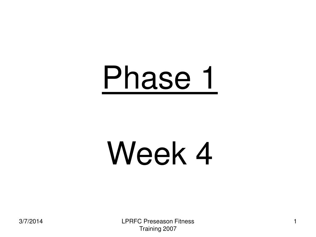 phase 1 week 4 l.