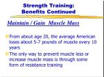strength training benefits continued