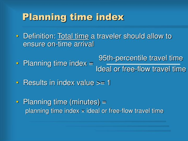 Planning time index