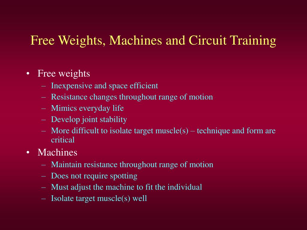 Free Weights, Machines and Circuit Training