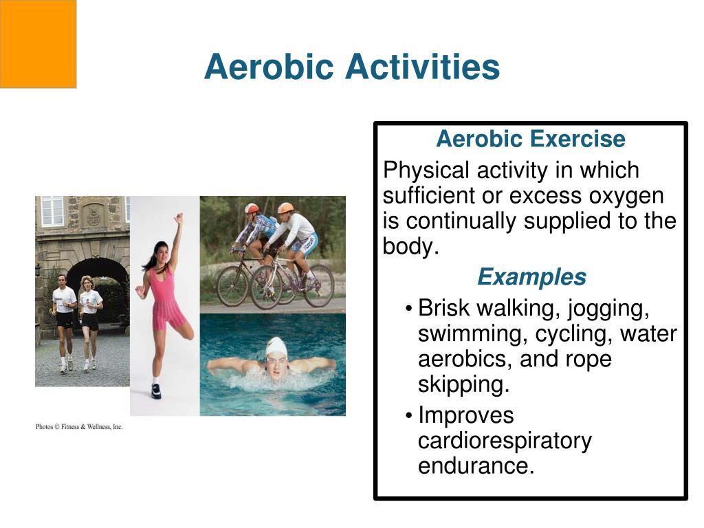 Aerobic Activities