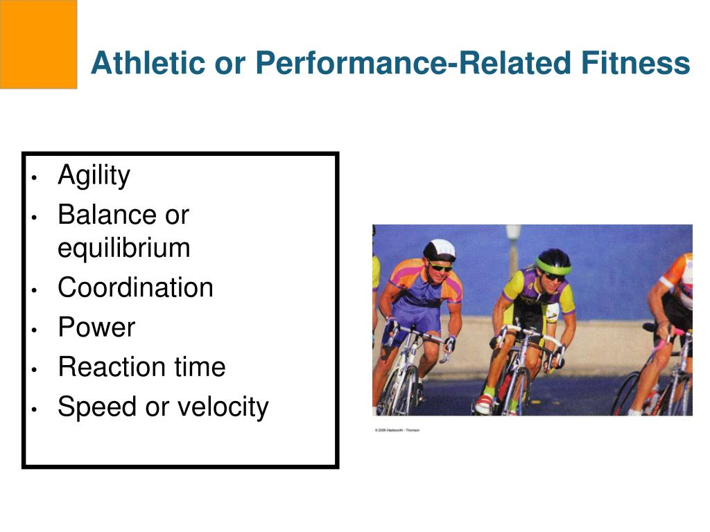 Athletic or Performance-Related Fitness