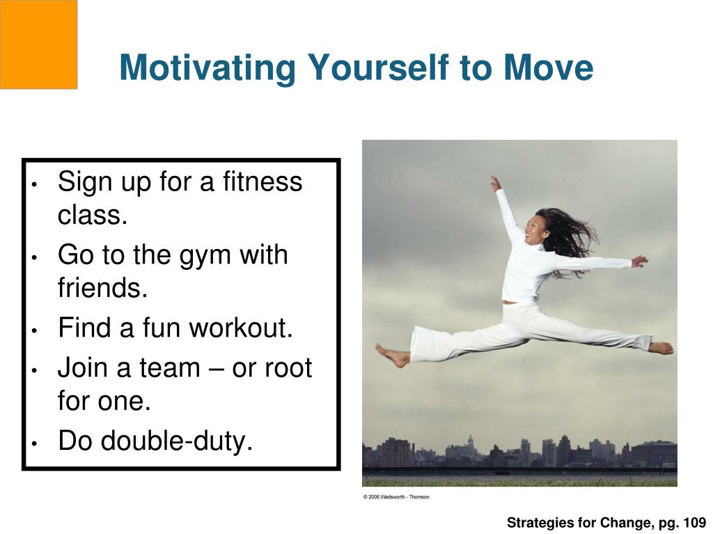 Motivating Yourself to Move