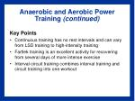 anaerobic and aerobic power training continued