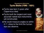 renaissance astronomy tycho brahe 1546 1601