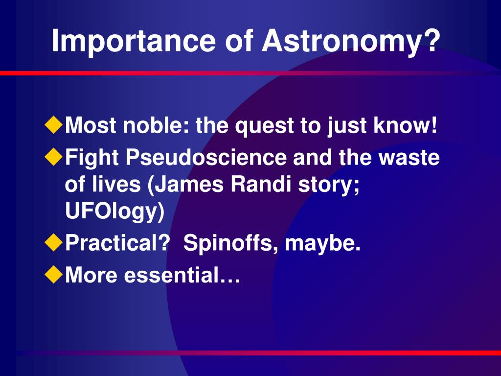 Importance of Astronomy?