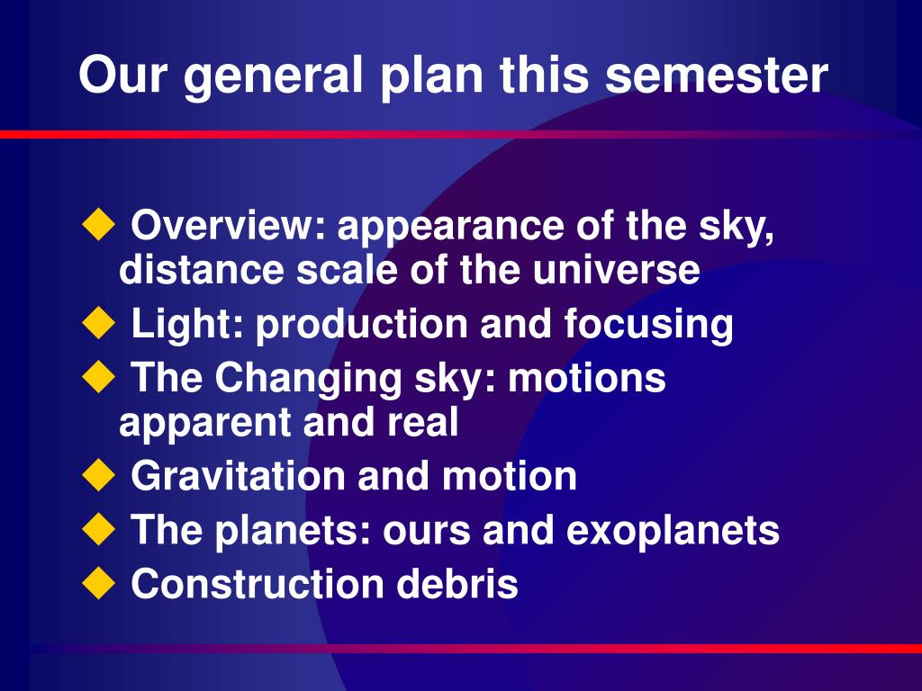 Our general plan this semester