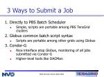3 ways to submit a job