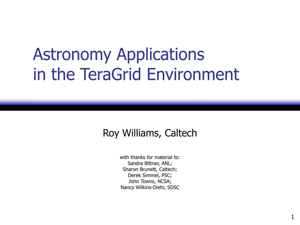 astronomy applications in the teragrid environment l.