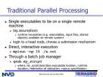 traditional parallel processing