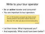 write to your tour operator