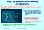 very long baseline optical intensity interferometry