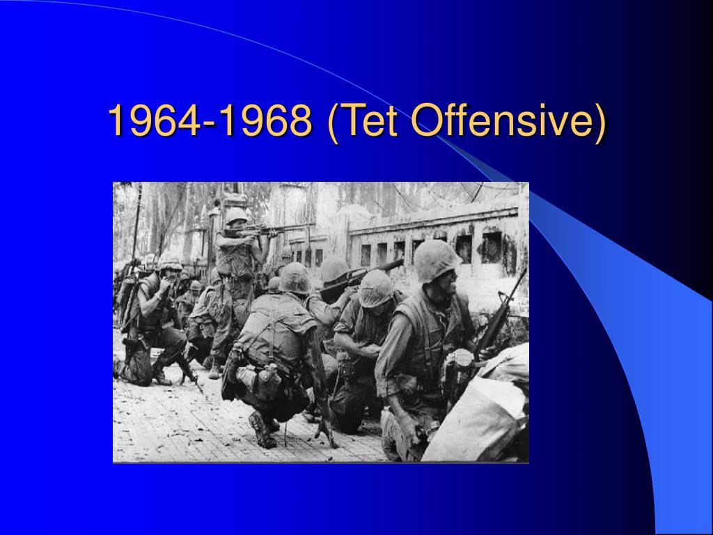 1964-1968 (Tet Offensive)