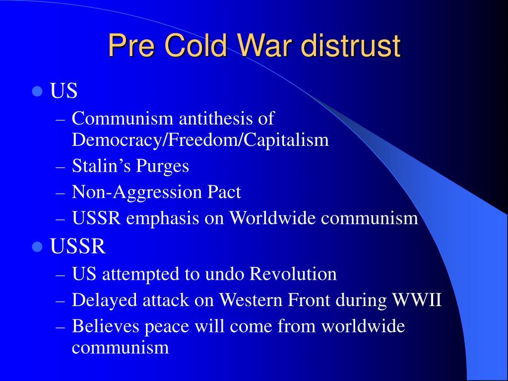 Pre Cold War distrust