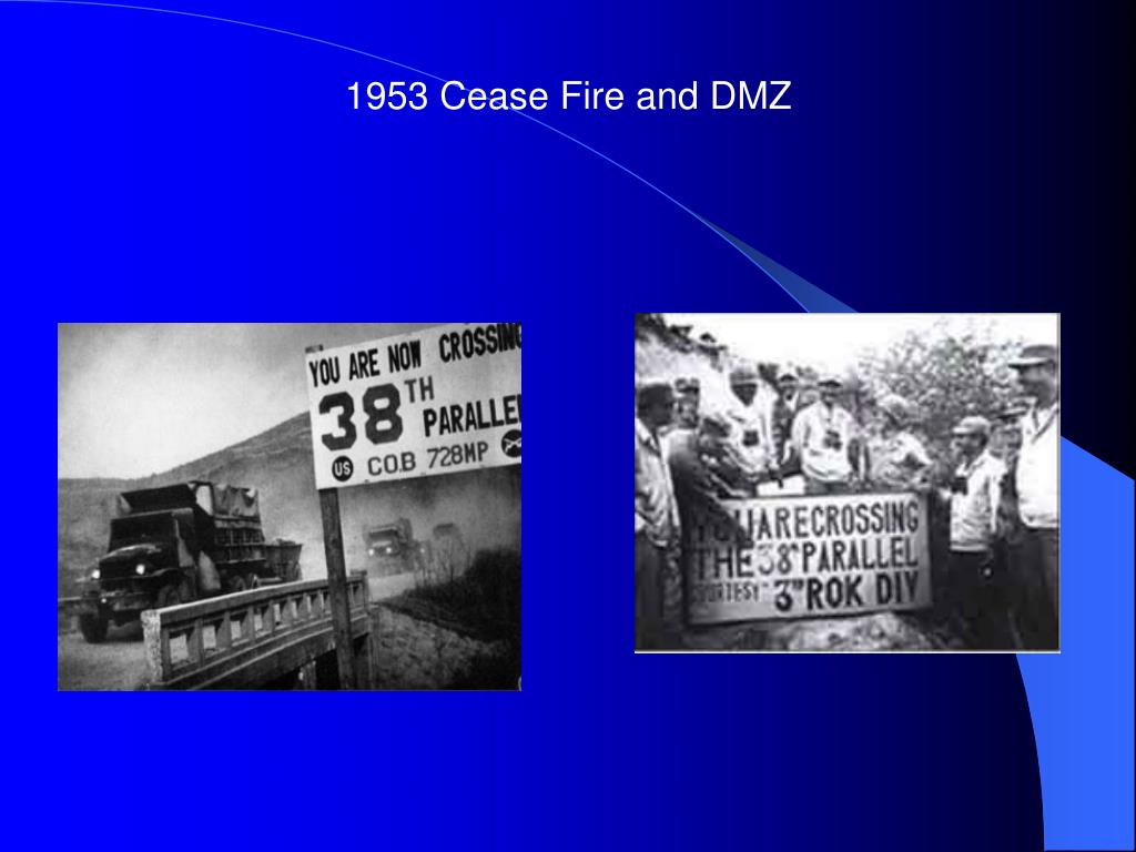1953 Cease Fire and DMZ