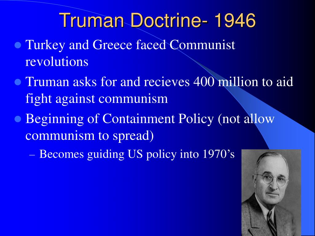 Truman Doctrine- 1946