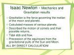 isaac newton mechanics and gravitation results