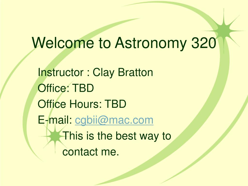 welcome to astronomy 320 l.
