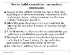 how to build a wormhole time machine continued4