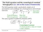 the field equation and the cosmological constant hieroglyphics i e not on the exam or homework