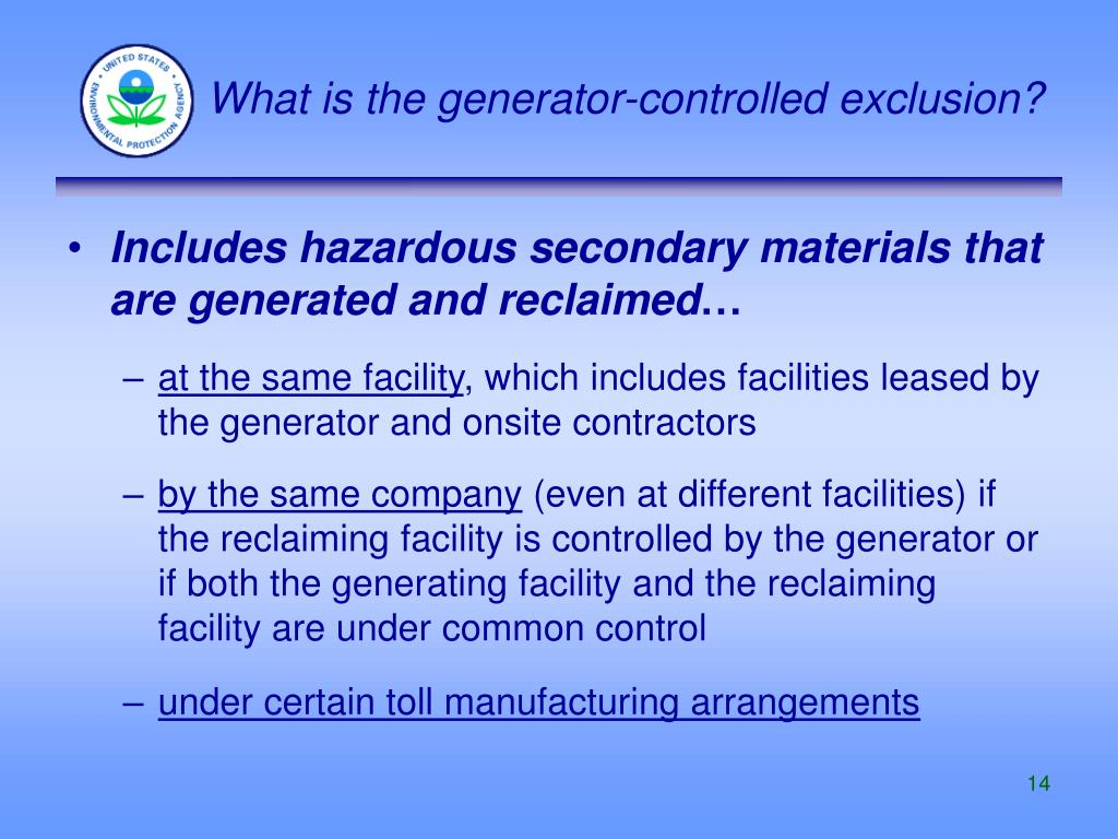 What is the generator-controlled exclusion?