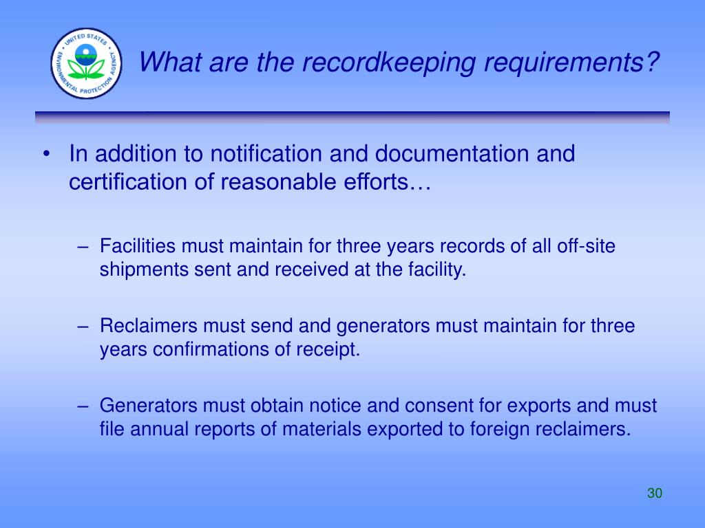 What are the recordkeeping requirements?
