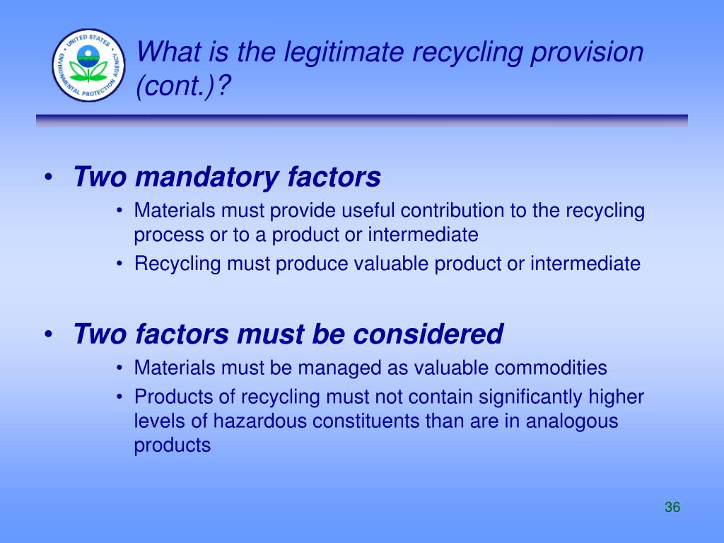 What is the legitimate recycling provision (cont.)?
