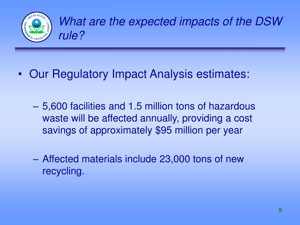 What are the expected impacts of the DSW rule?