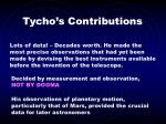 tycho s contributions
