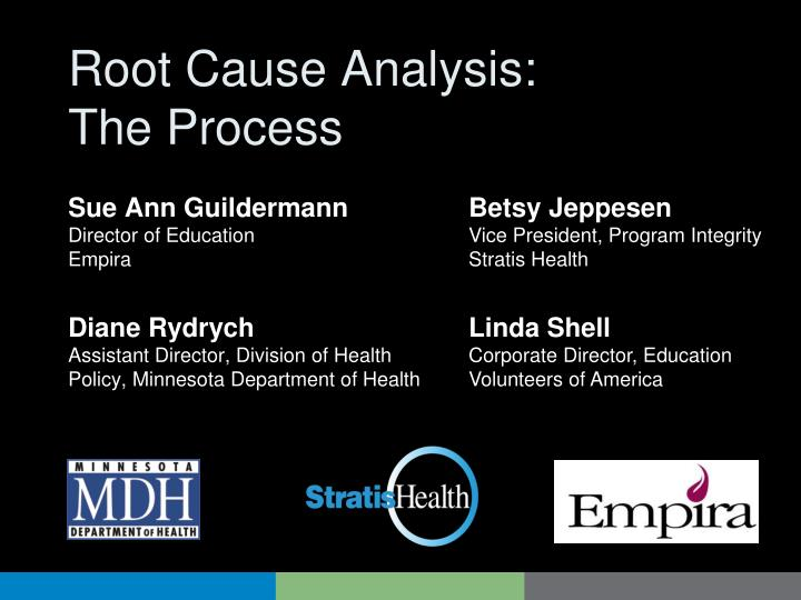 root cause analysis the process n.