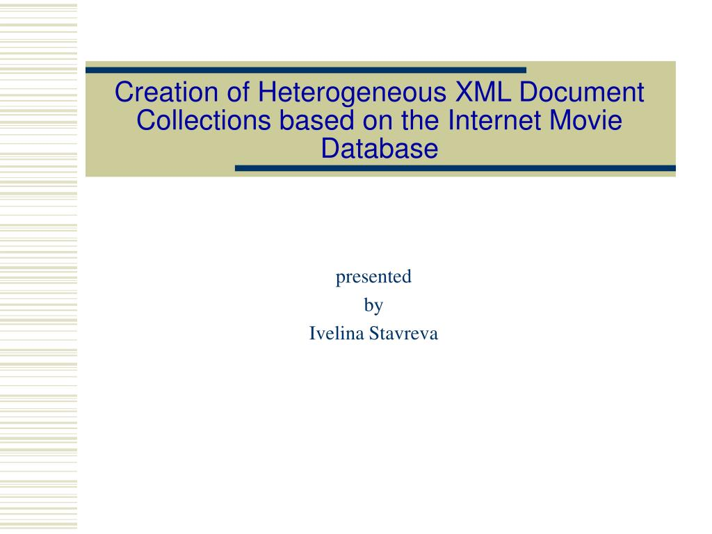 creation of heterogeneous xml document collections based on the internet movie database l.