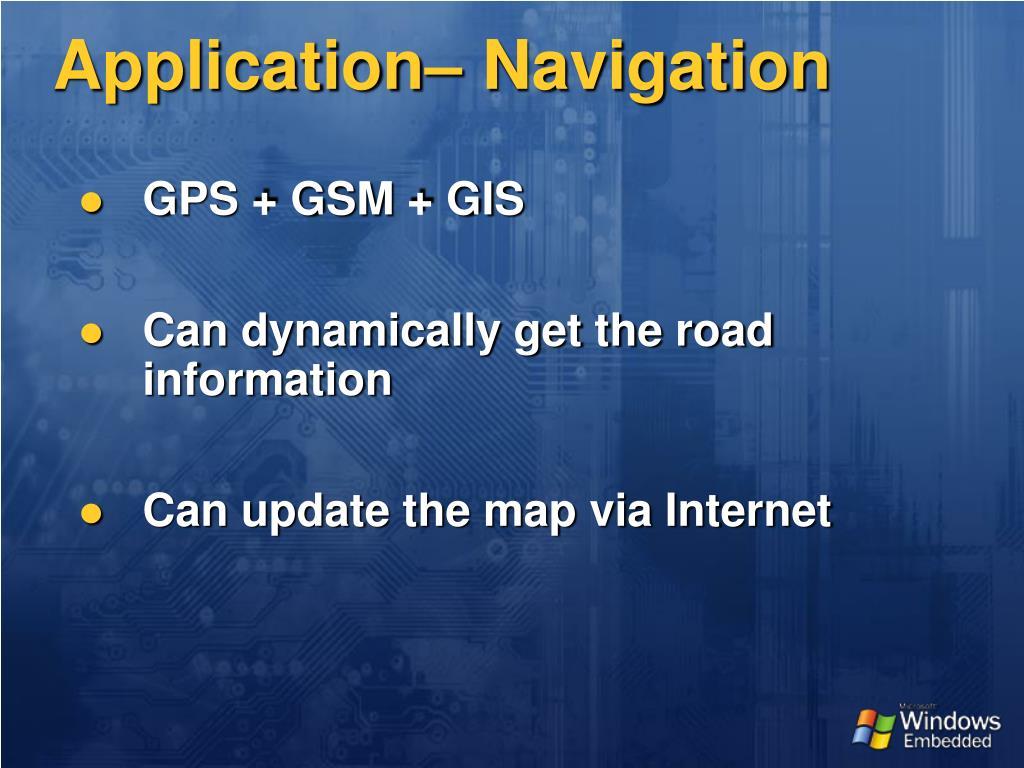 Application– Navigation