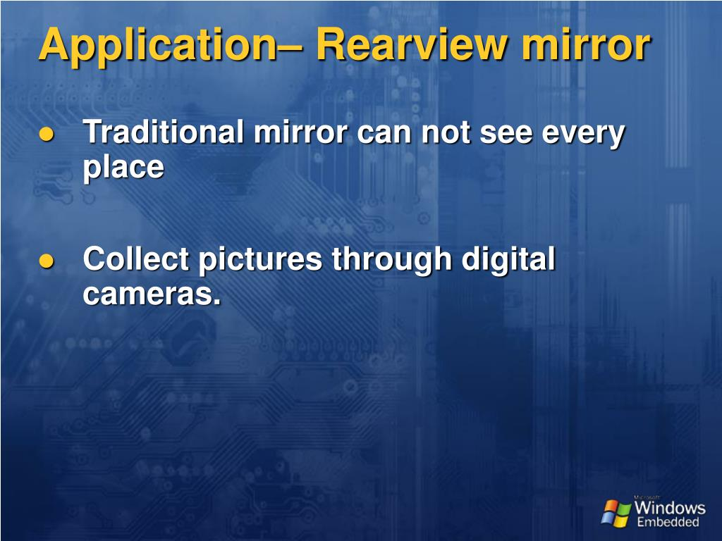 Application– Rearview mirror
