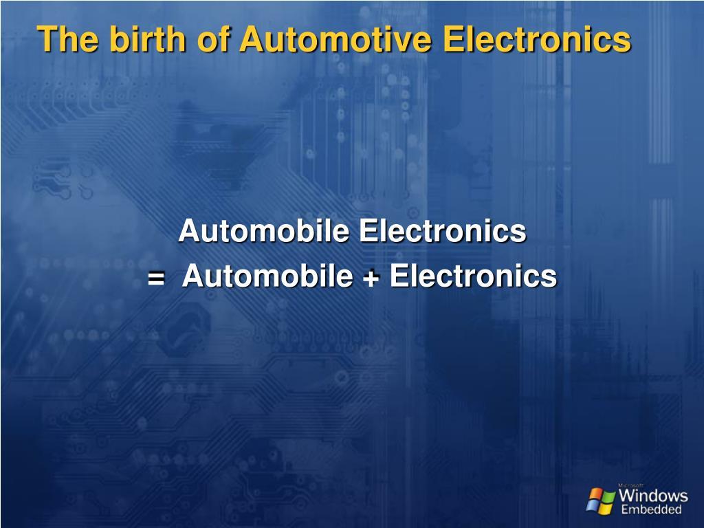 The birth of Automotive Electronics