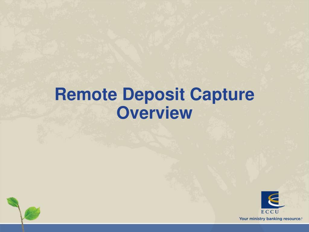 Remote Deposit Capture Overview