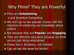 why films they are powerful
