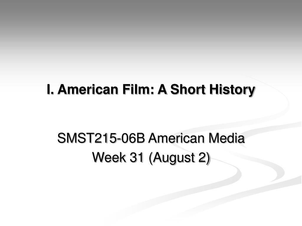 i american film a short history l.