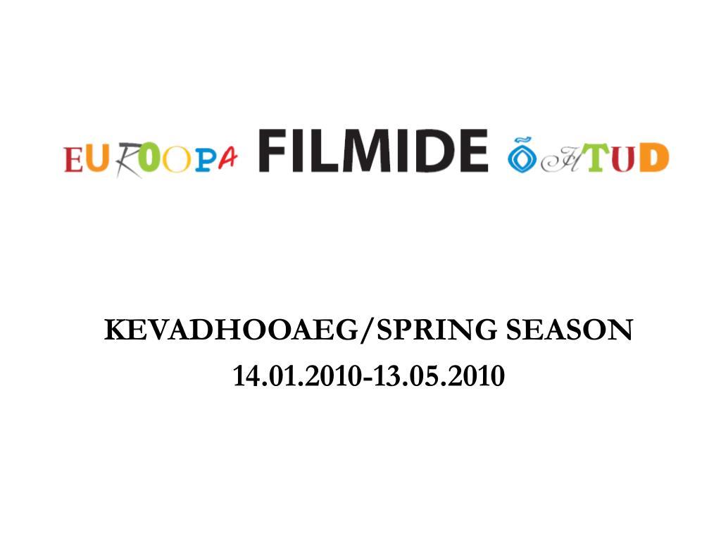 kevadhooaeg spring season 14 01 2010 13 05 2010 l.