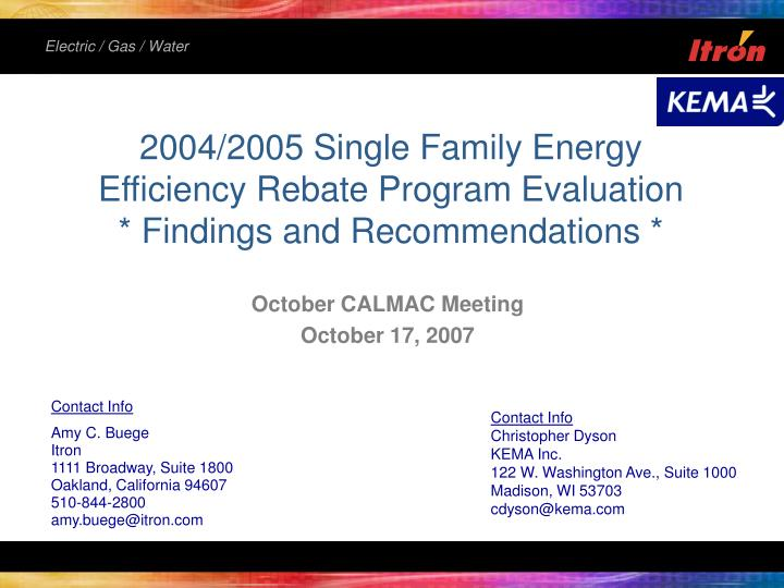2004 2005 single family energy efficiency rebate program evaluation findings and recommendations n.
