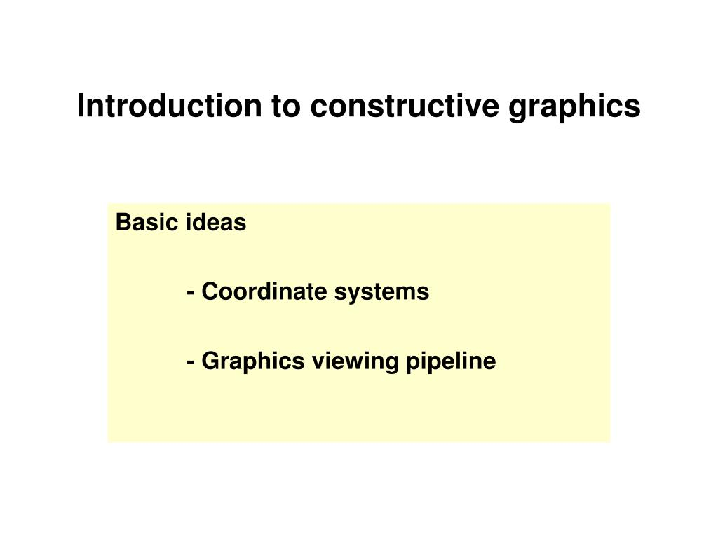 introduction to constructive graphics l.
